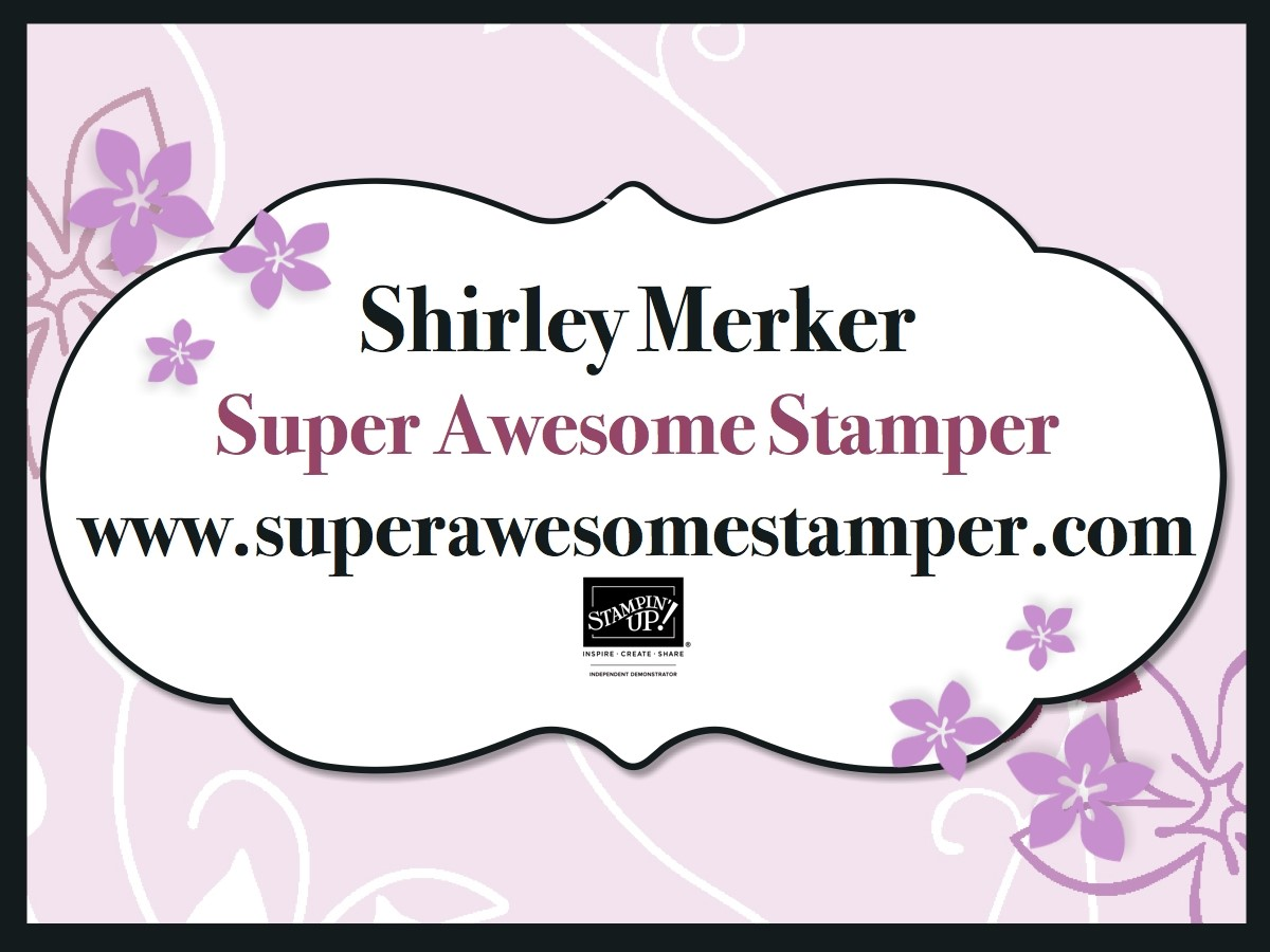 Stampin Up Shirley Merker